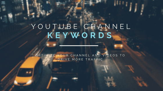 Video Marketing; Keywords Earned The Most Traffic in 2019 on Youtube