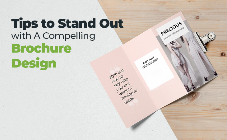 Tips to Stand Out with A Compelling Brochure Design