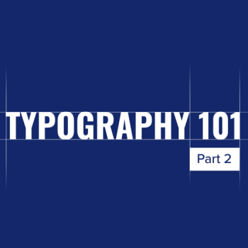 Typography 101. Know Your Typography's Anatomy